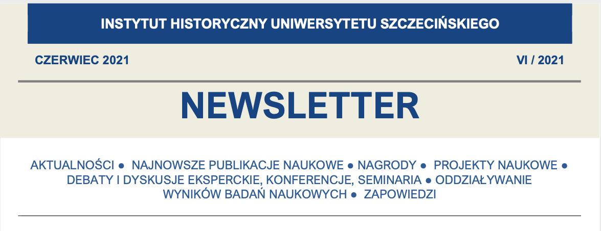 Newsletter Instytutu Historycznego US, VI/2021